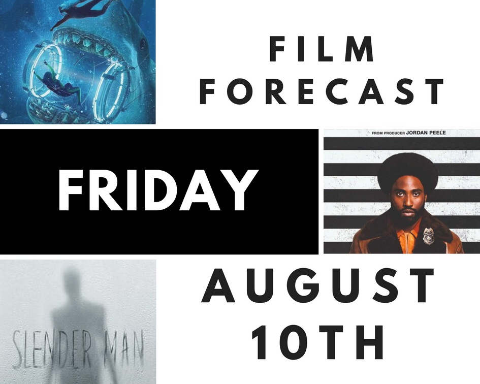 Film Forecast Friday: August 10th
